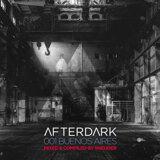 Afterdark 001 [Buenos Aires]