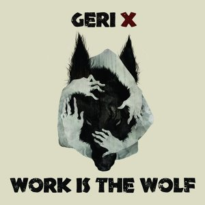 Work Is the Wolf