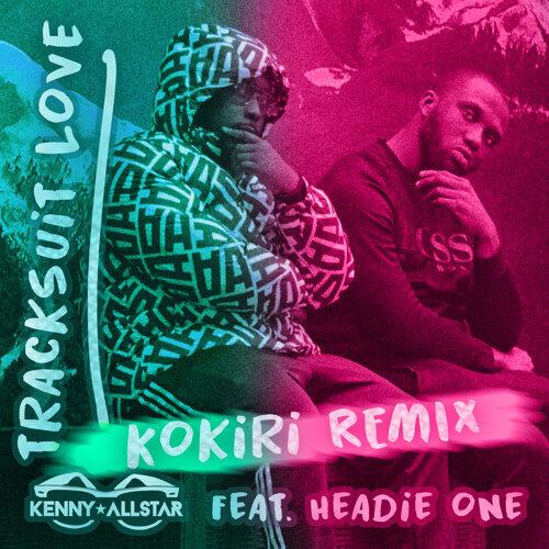 Tracksuit Love - Kokiri Remix