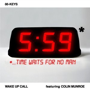 Wake Up Call (feat. Colin Munroe)