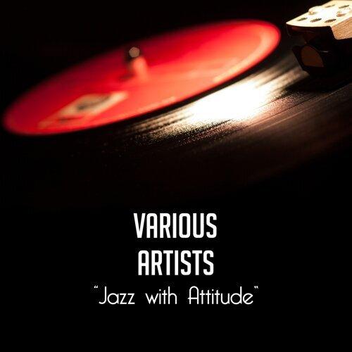 Jazz with Attitude