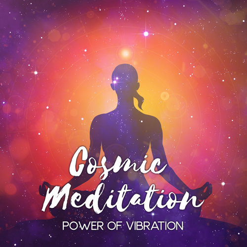 Various Artists - Cosmic Meditation - Power of Vibration - Chakra