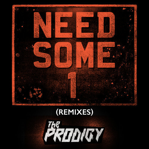 Need Some1 - Remixes