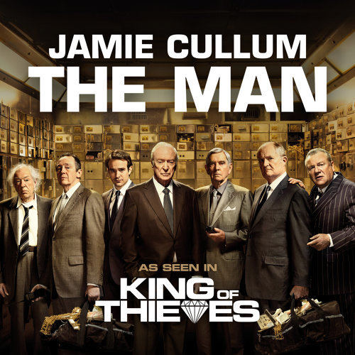 "The Man - From ""King Of Thieves"""