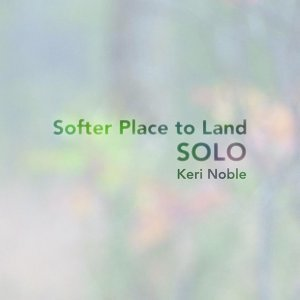 Softer Place to Land - Solo