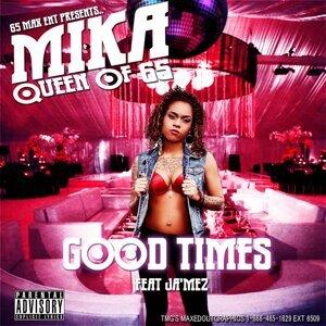 Good Times (feat. Ja'mez)