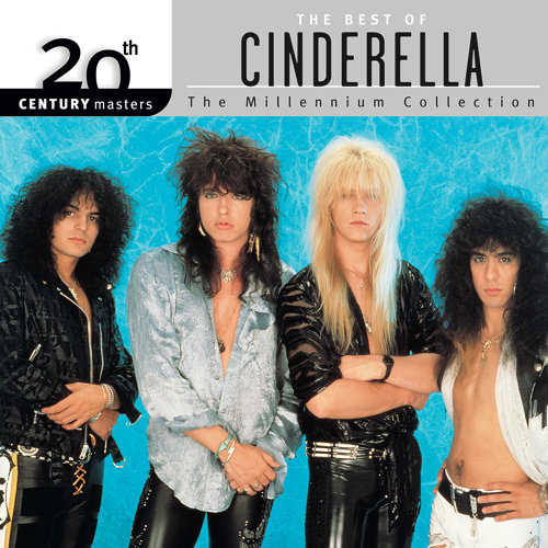 20th Century Masters: The Millennium Collection: Best Of Cinderella - Reissue