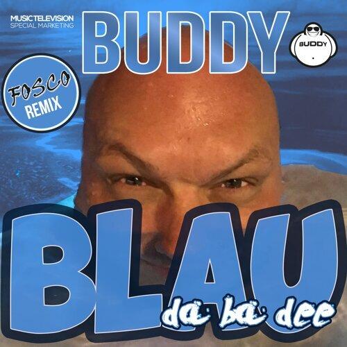 Blau (Da Ba Dee) [Fosco Remix]