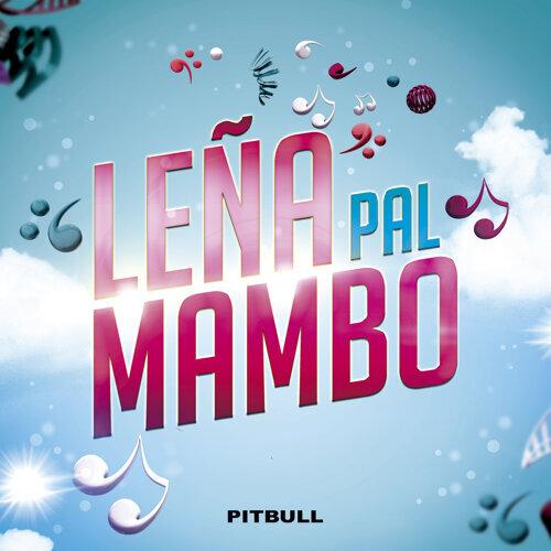 Leña pal Mambo