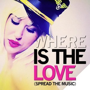 Where Is the Love (Spread the Music)