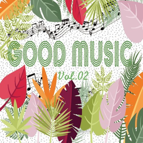 GOOD MUSIC vol.02