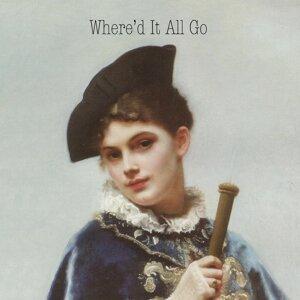 Where'd It All Go