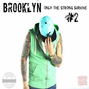 Only the Strong Survive #2