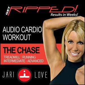 Get Ripped! Cardio Workout: The Chase