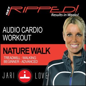 Get Ripped! Cardio Workout: Nature Walk