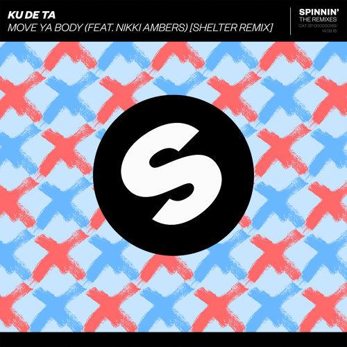 Move Ya Body (feat. Nikki Ambers) - Shelter Remix