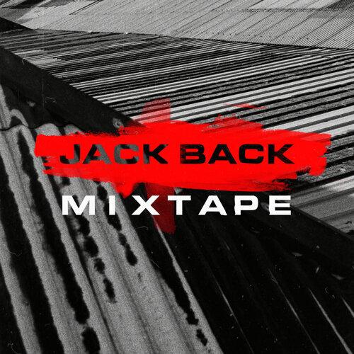 Jack Back Mixtape - DJ Mix