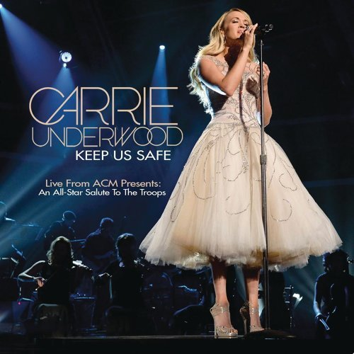 Keep Us Safe (Live from ACM Presents: An All-Star Salute to the Troops)