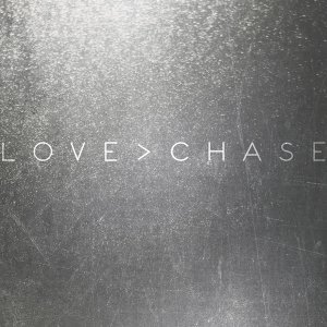 Love > Chase