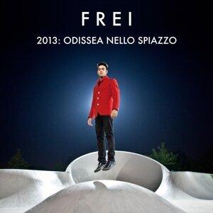 2013: Odissea Nello Spiazzo
