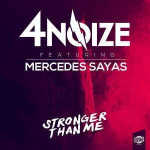 Stronger Than Me (feat. Mercedes Sayas) - Single