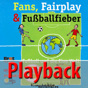 Fans, Fairplay & Fußballfieber (Playback) - Playback