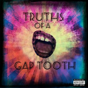 Truths of a Gap Tooth