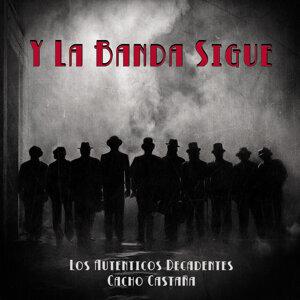 Y la Banda Sigue (feat. Cacho Castaña)