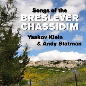 Songs of the Breslever Chassidim