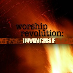Worship Revolution: Invincible