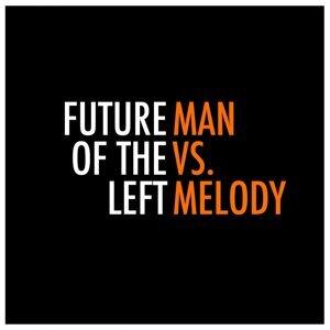Man vs. Melody