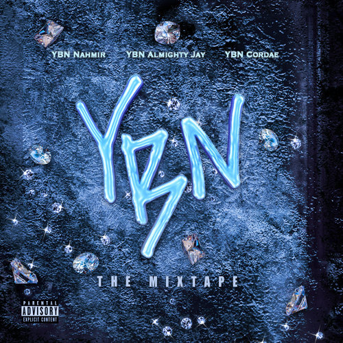 YBN: The Mixtape