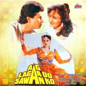 Aag Lagaa Do Sawan Ko - Original Motion Picture Soundtrack