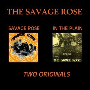 Savage Rose / In The Plain - Two Originals
