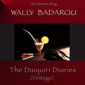 The Daiquiri Diaries (Vintage)