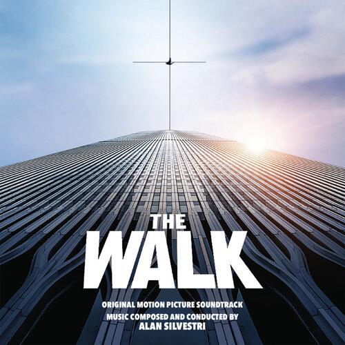 The Walk (Original Motion Picture Soundtrack)