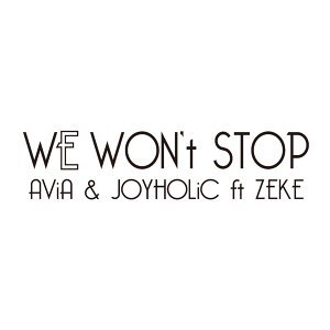 WE WON't STOP (feat. ZEKE)