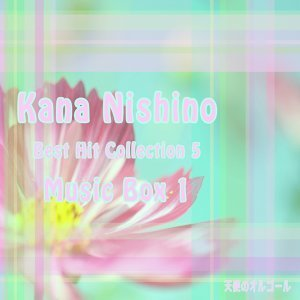 Kana Nishino Best Hit Collection5 Music Box1