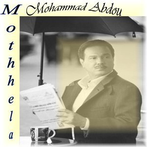 Mothhela (Mohammad Abdou,Also by Majed Al Mohandes,and Ahlam)