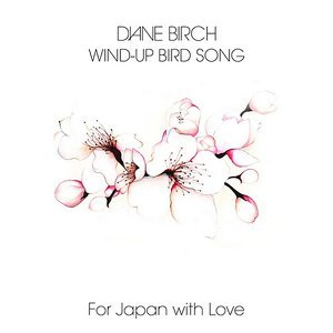 Wind up Bird Song (For Japan)