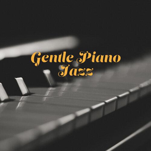 Piano Time, Jazz Piano Bar Academy - Gentle Piano Jazz: Relaxing