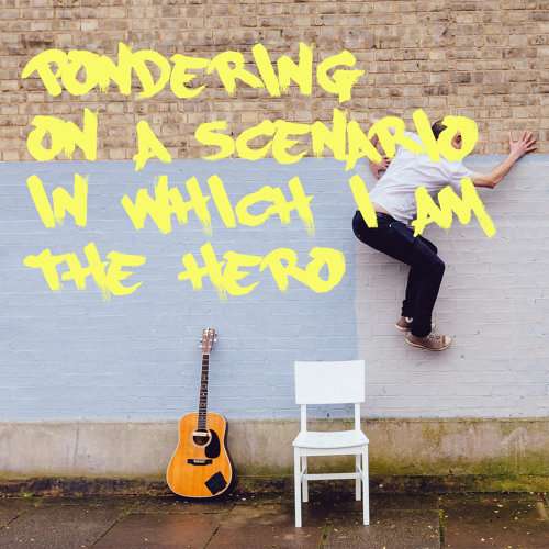 Pondering on a Scenario in Which I Am a Hero - Acoustic