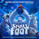 Smallfoot (Original Motion Picture Soundtrack) [Deluxe Edition]