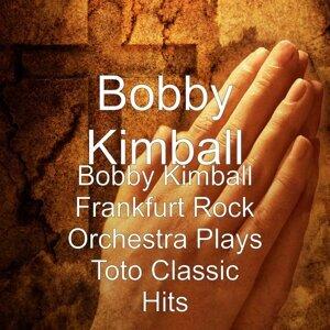 Bobby Kimball Frankfurt Rock Orchestra Plays Toto Classic Hits