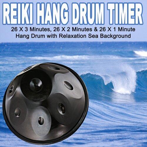 reiki hang drum timer reiki hang drum timer 26 x 3 minutes 26 x 2