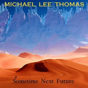 Sometime Next Future