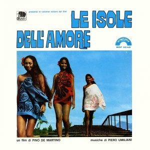 Le isole dell'amore - Colonna sonora originale del film di Pino De Martino