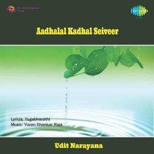 Aadhalal Kadhal Seiveer - Original Motion Picture Soundtrack