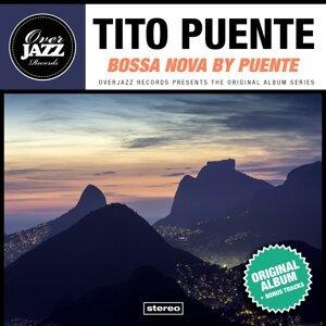 Bossa Nova By Puente - Original Album Plus Bonus Tracks 1962