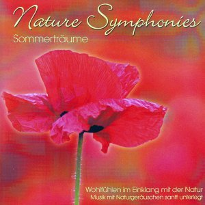Nature Symphonies - Sommerträume